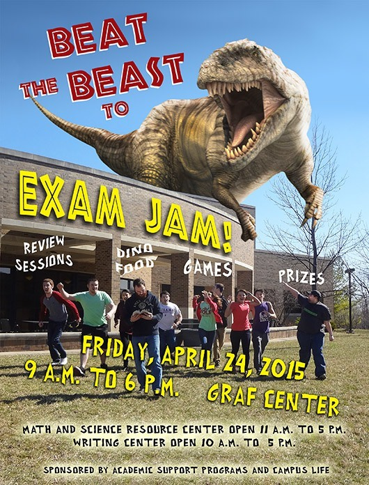 Exam Jam, April 24, 2015 from 9am-6pm.